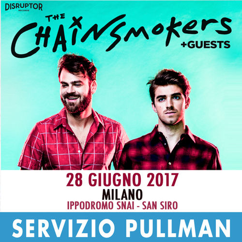 THE CHAINSMOKERS Milano  28/06/17